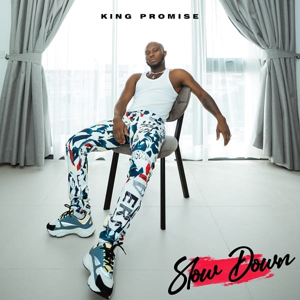 King Promise - Slow Down