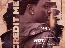 DOWNLOAD MP3: HDT X Truth X Flava – Credit Me